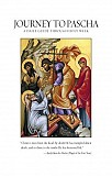 Triodion, Great Lent, Holy Week & Pascha Explained